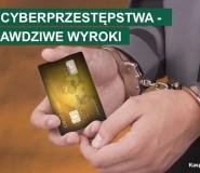 7 wyroków za ataki internetowe – cyberprzestępstwo nie popłaca